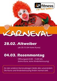 Unsere Öffnungszeiten<br> über die Karnevalstage
