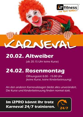 Unsere Öffnungszeiten<br>  an Karneval